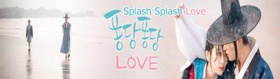 جميع حلقات مسلسل دفقة الحب Splash Splash Love Episodes مترجم